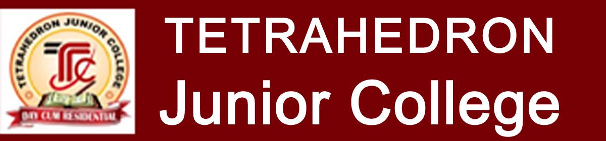 Tetrahedron Junior College